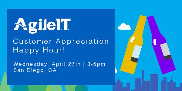 It's On: Attend Agile IT's Customer Appreciation Happy Hour!
